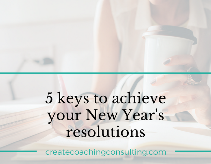 5 keys to achieve your New Year's resolutions