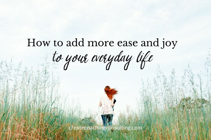 how-to-add-more-ease-and-joy