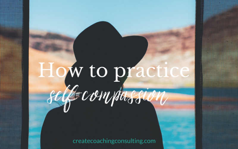 How to practice self-compassion in difficult times