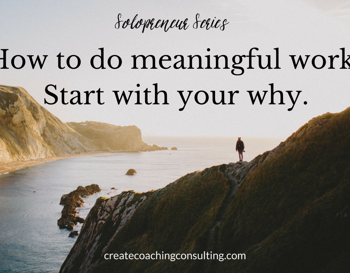 Solopreneur series: Know your why
