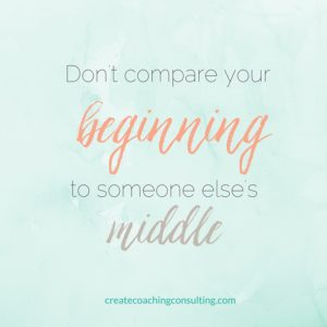don't compare your beginning