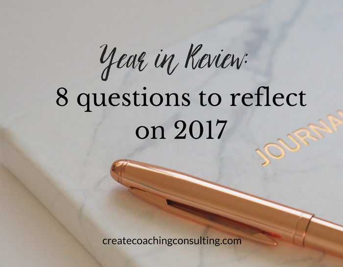 Your year in review: 8 questions to reflect on 2017