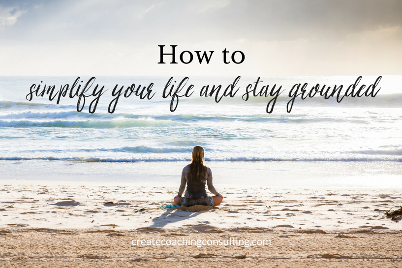 simplify-life-stay-grounded