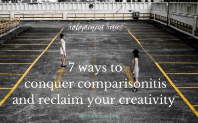 conquer-comparisonitis-reclaim-creativity