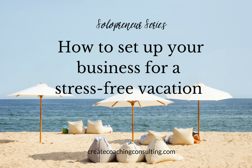 solopreneur-set-up-business-stress-free-vacation